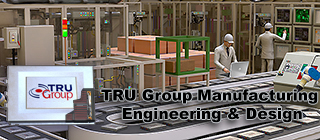 tru group manufacturing consultants production plant for manufacture USA EU Europe