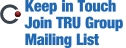 Join TRU Group Mailing list